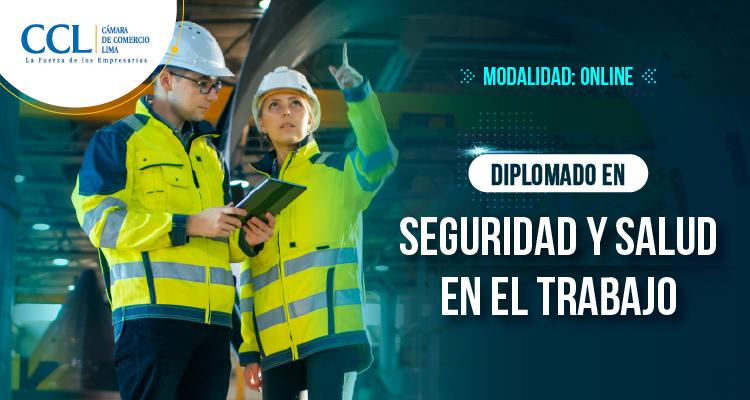 Diplomado Online en Seguridad y Salud en el Trabajo