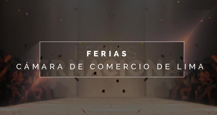 Ferias – Cámara de Comercio de Lima
