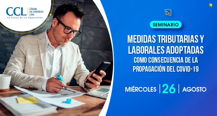 Seminario: Medidas Tributarias y Laborales adoptadas como consecuencia de la propagación del COVID-19