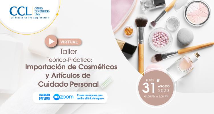 TALLER TEÓRICO PRÁCTICO: IMPORTACIÓN DE COSMÉTICOS Y ARTÍCULOS DE CUIDADO PERSONAL 2020