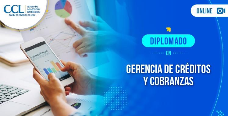 Diplomado Online en Gerencia de Créditos y Cobranzas