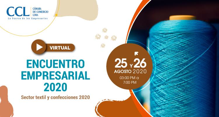 ENCUENTRO EMPRESARIAL 2020-SECTOR TEXTIL Y CONFECCIONES