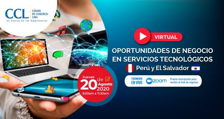 WEBINAR: OPORTUNIDADES DE NEGOCIO EN SERVICIOS TECNOLÓGICOS PERÚ Y EL SALVADOR