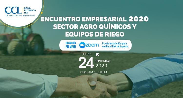 ENCUENTRO EMPRESARIAL SECTOR AGROQUÍMICOS Y EQUIPOS DE RIEGO 2020
