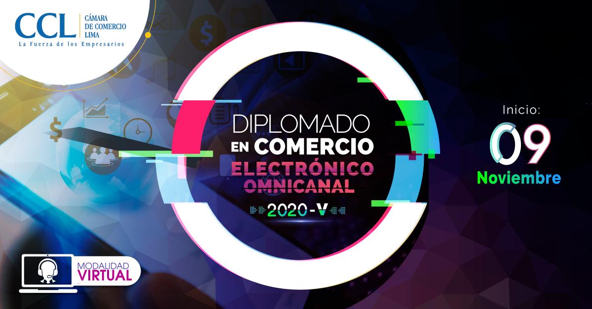 DIPLOMADO VIRTUAL EN COMERCIO ELECTRÓNICO OMNICANAL 2020 -V