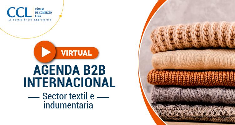 AGENDAMIENTO B2B INTERNACIONAL-SECTOR TEXTIL E INDUMENTARIA 2021