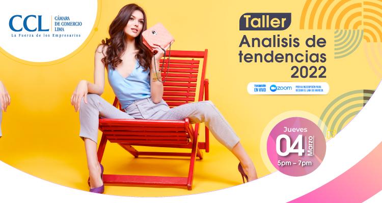 TALLER ANÁLISIS DE TENDENCIAS 2022