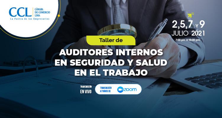 TALLER DE AUDITORES INTERNOS EN SEGURIDAD Y SALUD EN EL TRABAJO 2021