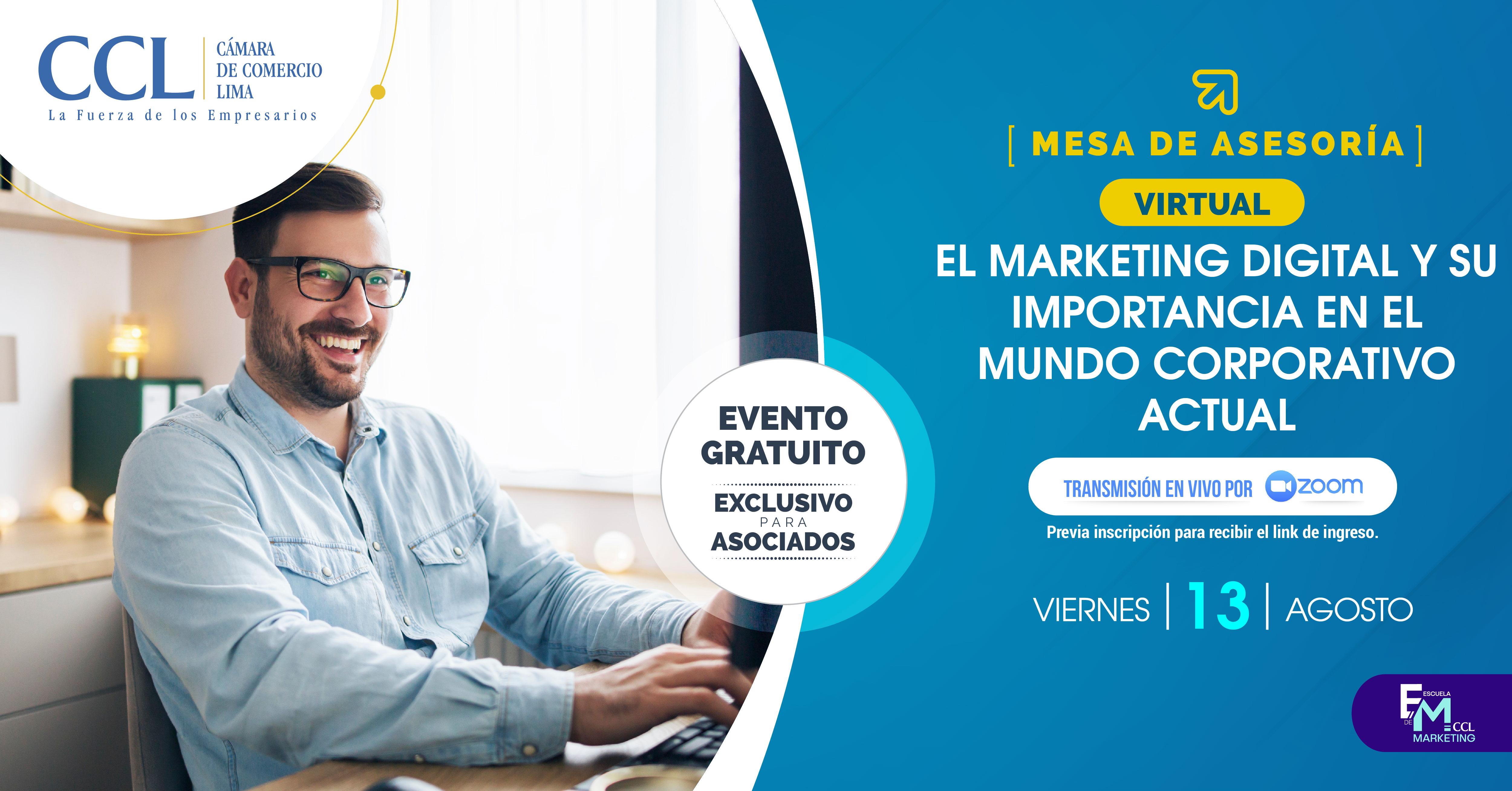 El Marketing Digital y su importancia en el mundo corporativo actual 13.08.2021