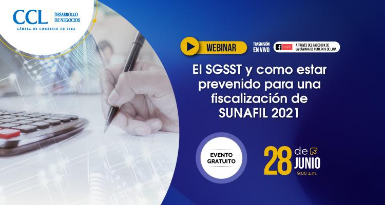 WEBINAR GRATUITO EL SGSST Y COMO ESTAR PREVENIDO PARA UNA FISCALIZACIÓN DE SUNAFIL 2021