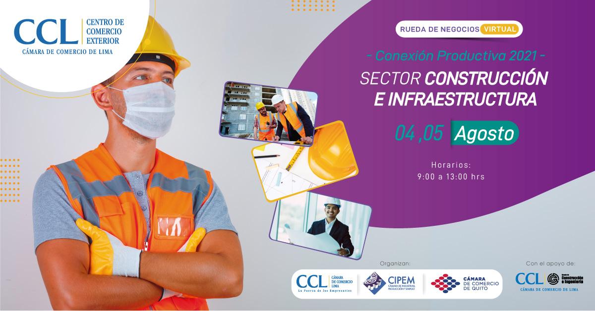 """RUEDA DE NEGOCIOS VIRTUAL """"CONEXIÓN PRODUCTIVA 2021"""" Sector Construcción e Infraestructura"""