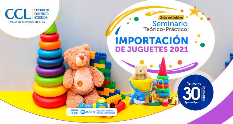 SEMINARIO TEÓRICO-PRÁCTICO: IMPORTACIÓN DE JUGUETES 2021
